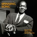 Spinning Song: Duck Baker Plays The Music Of Herbie Nichols