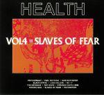 Vol 4: Slaves Of Fear