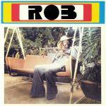 Rob (reissue)