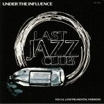 Under The Influence (Vocal & Instrumental Versions)