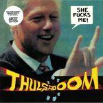 She Fucks Me! (20th Anniversary Edition) (remastered)