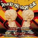 Down At The Nightclub Vol 3