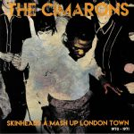 Skinheads A Mash Up London Town 1970-1971