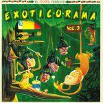 Exotic O Rama Vol 2