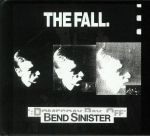 Bend Sinister/The Domesday Pay Off Triad Plus (remastered)