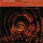 Henryk Gorecki: Symphony No 3: Symphony Of Sorrowful Songs (Deluxe Edition)