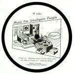 Music For Intelligent People (Vincent Floyd, Julian Sanza mixes)