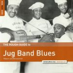 The Rough Guide To Jug Band Blues (remastered)