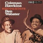 Coleman Hawkins Encounters Ben Webster (reissue)