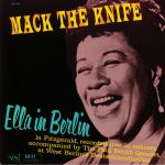 Mack The Knife: Ella In Berlin (reissue)