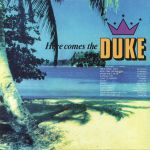 Here Comes The Duke (reissue)
