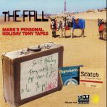 Mark E Smith's Personal Holiday Tony Tapes