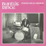 Buntus Rince: Explorations In Irish Jazz Fusion & Folk 1969-1981