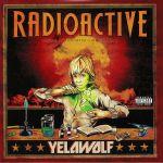 Radioactive (reissue)