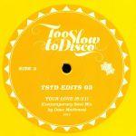 Too Slow To Disco Edits 03