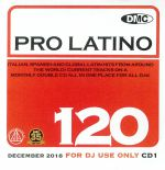 DMC Pro Latino 120: Italian Spanish & Global Latin Hits From Around The World (Strictly DJ Only)
