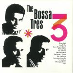 The Bossa Tres (Deluxe Edition)