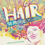 Hair: The Musical 50th Anniversary Cast Recording (Soundtrack)