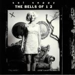 The Bells Of 1 2 (Record Store Day 2019)