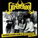 Demolition Girls: Live In London October 1st 1980 (Record Store Day 2019)