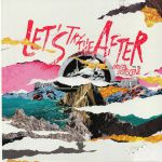Let's Try The After Vol 1&2 (Record Store Day 2019)