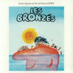 Les Bronzes (Soundtrack) (40th Anniversary Edition) (remastered)