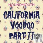 California Voodoo Pt II (Record Store Day 2019)
