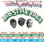 Mighty Instrumentals R&B Style 1964 (Record Store Day 2019)