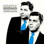 Simply Sherman: Disney Hits From The Sherman Brothers (Record Store Day 2019)