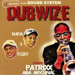 Gaffa Blue Presents: Sound System Dubwize
