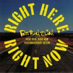 Right Here Right Now (20th Anniversary Edition) (Record Store Day 2019)