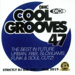 Cool Grooves 47: The Best In Future Urban R&B Slowjams Funk & Soul Cutz! (Strictly DJ Only)