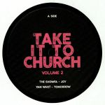 Take It To Church Vol 2