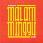 Malam Minggu: A Saturday Night In Sunda