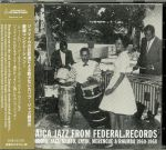 Jamaica Jazz From Federal Records: Carib Roots Jazz Mento Latin Merengue & Rhumba 1960-1968