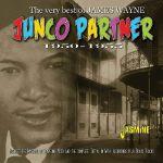 Junco Partner: The Vert Best Of James Wayne 1950-1955