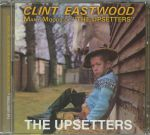 Clint Eastwood/Many Moods Of The Upsetters