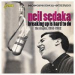 Breaking Up Is Hard To Do: The Singles 1957-1962