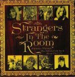Strangers In The Room: A Journey Through The British Folk Rock Scene 1967-73: