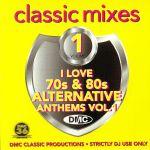 I Love 70s & 80s Alternative Anthems Vol 1 (Strictly DJs Only)