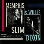 Songs of Memphis Slim & Wee Willie Dixon