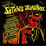 Songs From Satan's Jukebox Vol 2