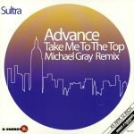 Take Me To The Top (Michael Gray remixes)