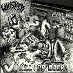 Kill For Beer