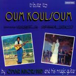 Tribute To Oum Koulsoum (reissue)