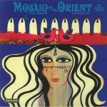 Mosaic Of The Orient: Instrumental (reissue)