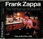 The Rehearsal Broadcast: Philadelphia 1988