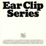 Ear Clip Series Volume 1