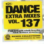 Dance Extra Mixes Vol 137: Remix Collections For Professional DJs Only (Strictly DJ Only)