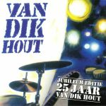 Van Dik Hout (25th Anniversary Edition) (Record Store Day 2019)